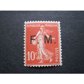 France neuf** - Franchise Militaire - 10c Type semeuse rouge surcharge F. M. - 1906/1907
