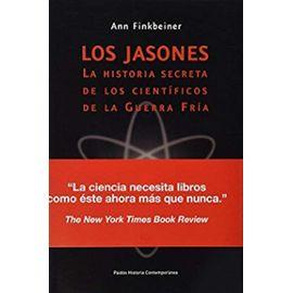 Finkbeiner, A: Jasones : la historia secreta de los científi