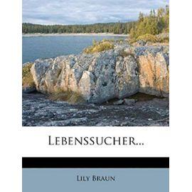Lebenssucher... (German Edition) - Lily Braun