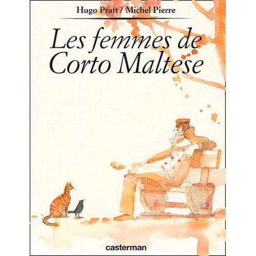 Les Femmes De Corto Maltese Bd Et Humour Rakuten