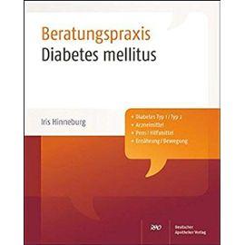 Diabetes mellitus: Beratungspraxis - Hinneburg, Iris