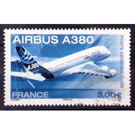 Airbus A380 3,00€ (Joli Aérienne n° 69) Obl - Cote 3,00€ - France Année 2006 - N27626