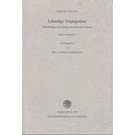 Lebendige Vergangenheit (Bibliothek Der Klassischen Altertumswissenschaften, Neue Fol) - Viktor Peoschl