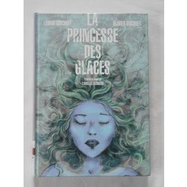 La princesse des glaces - Léonie Bischoff