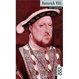 Rowohlts monographien, Nr. 446: Heinrich VIII. - Baumann, Uwe