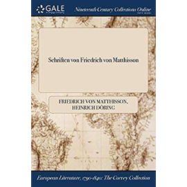 Matthisson, F: Schriften Von Friedrich Von Matthisson