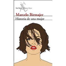 Birmajer, M: Historia de una mujer