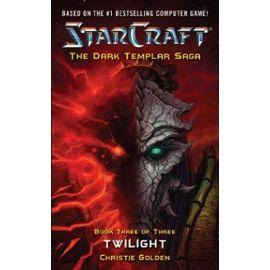 Starcraft, La Saga Du Templier Noir Tome 3 - Christie Golden