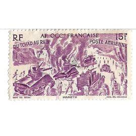 Afrique Occidentale Française : Poste Aérienne - Du Tchad au Rhin / Mareth (15f)