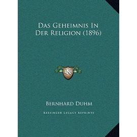 Das Geheimnis in Der Religion (1896) - Bernhard Duhm