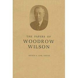 The Papers of Woodrow Wilson, Volume 37 - May 9-August 7, 1916 - Wilson Woodrow