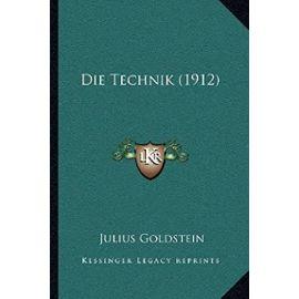 Die Technik (1912) - Julius Goldstein