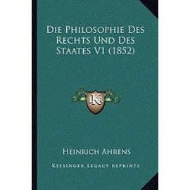 Die Philosophie Des Rechts Und Des Staates V1 (1852) - Unknown