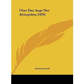 Uber Das Auge Der Alciopiden (1876) - Unknown