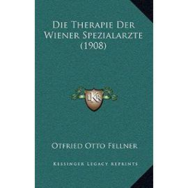 Die Therapie Der Wiener Spezialarzte (1908) - Unknown