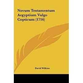 Novum Testamentum Aegyptium Vulgo Copticum (1716) - David Wilkins (So