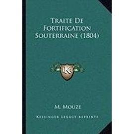 Traite de Fortification Souterraine (1804) - M Mouze
