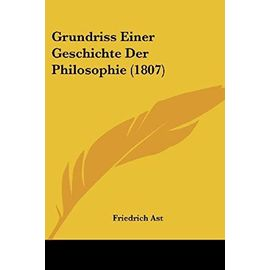 Grundriss Einer Geschichte Der Philosophie (1807) - Unknown