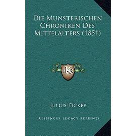 Die Munsterischen Chroniken Des Mittelalters (1851) - Unknown