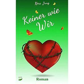 Keiner wie Wir: Volume 3 - Kera Jung