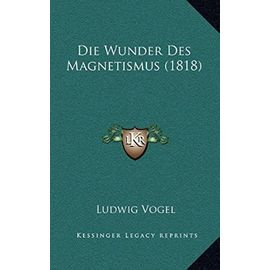 Die Wunder Des Magnetismus (1818) - Unknown