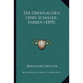 Die Oberflachen Oder Schiller-Farben (1895) - Unknown