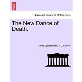 The New Dance of Death. - Lefebre, J. G.