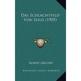 Das Schlachtfeld Von Issus (1905) - Gruhn, Albert