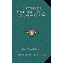 Histoire de Fortunatus Et de Ses Enfans (1770) - Unknown