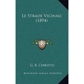 Le Strade Vicinali (1894) - G B Cereseto