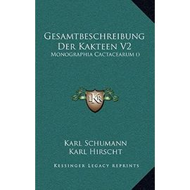 Gesamtbeschreibung Der Kakteen V2: Monographia Cactacearum () - Unknown