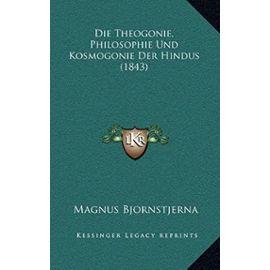 Die Theogonie, Philosophie Und Kosmogonie Der Hindus (1843) - Unknown
