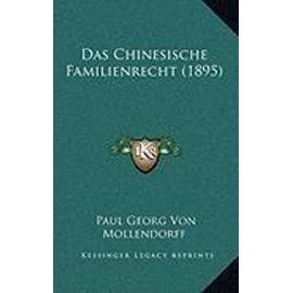Das Chinesische Familienrecht (1895) - Paul Georg Von Mollendorff