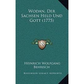 Wodan, Der Sachsen Held Und Gott (1775) - Unknown