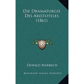 Die Dramaturgie Des Aristoteles (1861) - Unknown