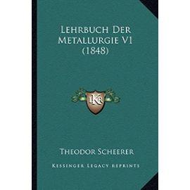 Lehrbuch Der Metallurgie V1 (1848) - Unknown