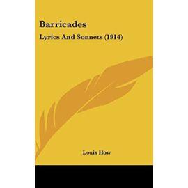 Barricades: Lyrics and Sonnets (1914) - Unknown