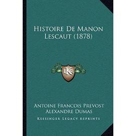 Histoire de Manon Lescaut (1878) - Abbe Prevost