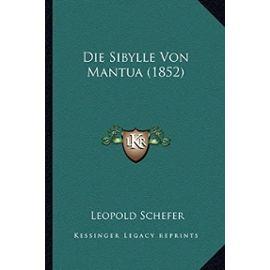 Die Sibylle Von Mantua (1852) - Unknown