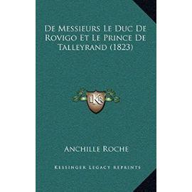 de Messieurs Le Duc de Rovigo Et Le Prince de Talleyrand (1823) - Unknown