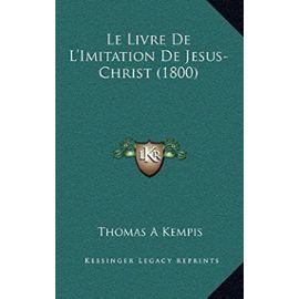 Le Livre de L'Imitation de Jesus-Christ (1800) - Unknown