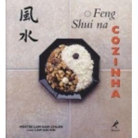 O Feng Shui na Cozinha (Em Portuguese do Brasil) - Unknown