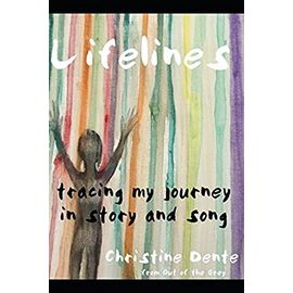 Lifelines: Tracing My Journey in Story and Song - Unknown