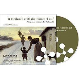 O Heiland, Reiss Die Himmel Auf: Vergessene Strophen Der Weihnacht (Edition Chrismon) (German Edition) - Unknown