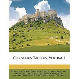 Cornelius Tacitus, Volume 1 (Italian Edition) - Tacitus, Cornelius