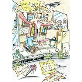 Die Arbeit ruft ... und jeder hört etwas anderes: Redewendungen, Sprichwörter und cartoonierte Wege in den Job (German Edition) - Mchofmann
