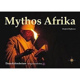 Afrika- Mythos und Faszination. Dauerkalendarium - Unknown