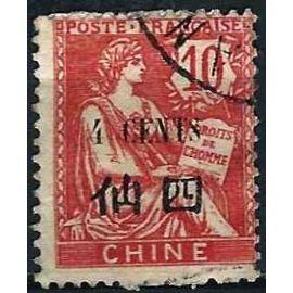"""Chine, Bureaux Indochinois 1907, Beau timbre Yvert 76, Type mouchon 10c. rose Surchargé """"4 cents"""" en français et en chinois, oblitéré, TBE"""