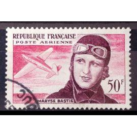 Aviatrice Maryse Bastié 50f (Très Joli Aérienne n° 34) Obl - Cote 5,00€ - France Année 1955 - N28227