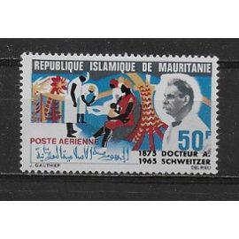 MAURITANIE POSTE AERIENNE 1966 : Docteur Albert Schweitzer - Timbre 50 F. NEUF *